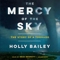 The Mercy of the Sky by Holly Bailey audiobook