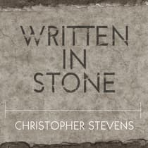 Written in Stone by Christopher Stevens audiobook