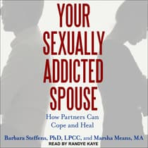 Your Sexually Addicted Spouse by Marsha Means audiobook
