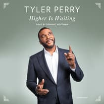 Higher Is Waiting by Tyler Perry audiobook