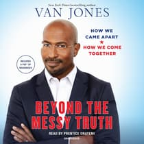 Beyond the Messy Truth by Van Jones audiobook