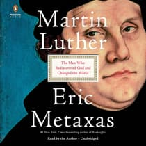 Martin Luther by Eric Metaxas audiobook
