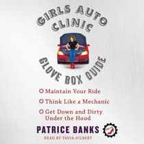 Girls Auto Clinic Glove Box Guide by Patrice Banks audiobook