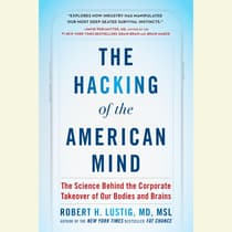 The Hacking of the American Mind by Robert H. Lustig audiobook
