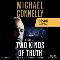 Two Kinds of Truth by Michael Connelly audiobook
