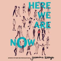 Here We Are Now by Jasmine Warga audiobook