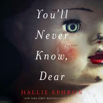 You'll Never Know, Dear by Hallie Ephron audiobook