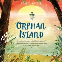 Orphan Island by Laurel Snyder audiobook
