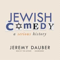 Jewish Comedy by Jeremy Dauber audiobook