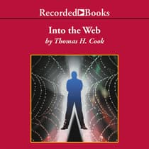 Into the Web by Thomas H. Cook audiobook