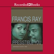 Irresistible You by Francis Ray audiobook