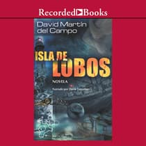 Isla de lobos (Island of the Wolves) by David Martin Del Campo audiobook