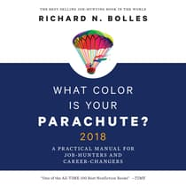 What Color is Your Parachute? 2018 by Richard N. Bolles audiobook