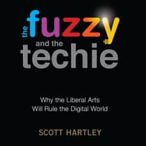 The Fuzzy and the Techie by Scott Hartley audiobook