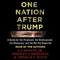 One Nation After Trump by E. J. Dionne audiobook