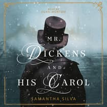 Mr. Dickens and His Carol by Samantha Silva audiobook