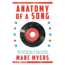 Anatomy of a Song by Marc Myers audiobook