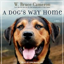 A Dog's Way Home by W. Bruce Cameron audiobook