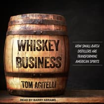 Whiskey Business by Tom Acitelli audiobook