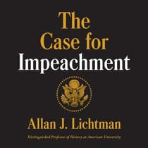 The Case for Impeachment by Allan J. Lichtman audiobook
