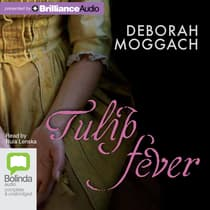 Tulip Fever by Deborah Moggach audiobook