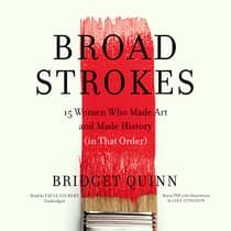 Broad Strokes by Bridget Quinn audiobook