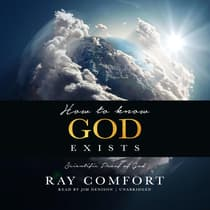 How to Know God Exists by Ray Comfort audiobook