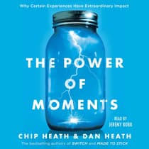 The Power of Moments by Chip Heath audiobook