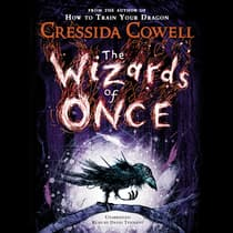 The Wizards of Once by Cressida Cowell audiobook