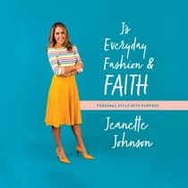 J's Everyday Fashion and Faith by Jeanette Johnson audiobook