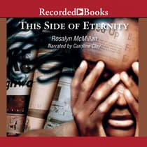 This Side of Eternity by Rosalyn McMillan audiobook