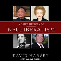 A Brief History of Neoliberalism by David Harvey audiobook