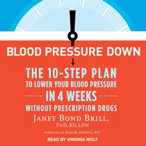 Blood Pressure Down by Janet Bond Brill  audiobook