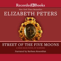 Street of the Five Moons by Elizabeth Peters audiobook