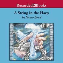 A String in the Harp by Nancy Bond audiobook