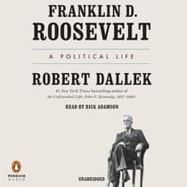 Franklin D. Roosevelt by Robert Dallek audiobook