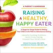 Raising a Healthy, Happy Eater by Nimali  Fernando audiobook