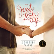 Just Look Up  by Courtney Walsh audiobook