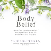 Body Belief by Aimee E. Raupp audiobook