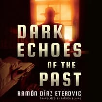 Dark Echoes of the Past by Ramón Díaz Eterovic audiobook