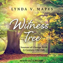 Witness Tree by Lynda V. Mapes audiobook