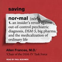 Saving Normal by Allen Frances audiobook