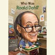 Who Was Roald Dahl? by True Kelley audiobook