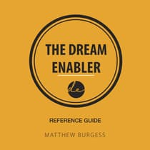 The Dream Enabler Reference Guide by Matthew Burgess audiobook