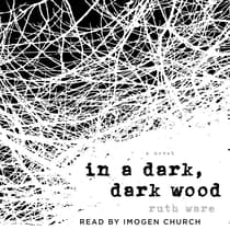 In a Dark, Dark Wood by Ruth Ware audiobook
