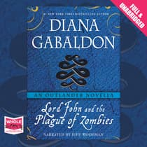 Lord John and the Plague of Zombies by Diana Gabaldon audiobook