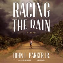 Racing the Rain by John L. Parker audiobook