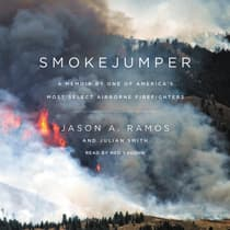 Smokejumper by Jason A. Ramos audiobook