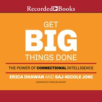 Get Big Things Done by Erica Dhawan audiobook