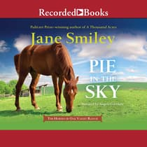 Pie in the Sky by Jane Smiley audiobook